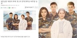 Truyền thông xứ Hàn nói gì về dàn diễn viên 'Hậu duệ mặt trời' phiên bản Việt?