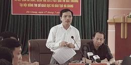 Gian lận điểm thi Hà Giang: Lãnh đạo Sở GĐ&ĐT Hà Giang yêu cầu khởi tố điều tra