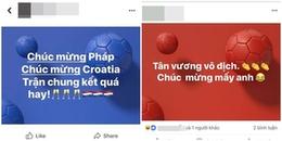 Cộng đồng mạng vỡ òa khi đội tuyển Pháp không làm thất vọng đã đoạt cúp vô địch World Cup 2018
