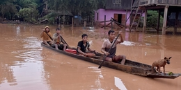 Ly kỳ nghe người dân Việt ở Lào kể lại giây phút chạy trốn 'thủy thần' khi bị vỡ đập