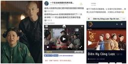 Netizen Trung Quốc sục sôi vì Việt Nam được xem trước 'Diên Hi công lược' và 'Như Ý Truyện'?