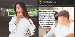 Huỳnh Anh dằn mặt anti-fan: 'Đứa nào chê người yêu tao nữa là tao block cho chúng mày khỏi nhìn'