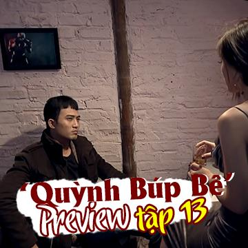 Quỳnh Búp Bê đã biết mưu mô, toan tính lợi dụng Phong để lên làm bà chủ Thiên Thai