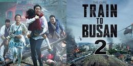 Lộ diện dàn cast Train To Busan 2: Fan mở tiệc ăn mừng vì không có tên Song Joong Ki