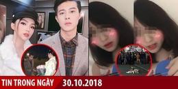 Tin Trong Ngày 30/10: Rộ tin Hương Giang được cầu hôn, vụ nữ sinh Linh Đàm xuất hiện tình tiết mới