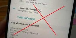 Cư dân mạng dậy sóng khi điện thoại Huawei có tuỳ chọn ngôn ngữ 'Tiếng Việt (Trung Quốc)'