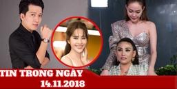 Tin Trong Ngày 14/11: Minh Hằng ôm ấp Võ Hoàng Yến, Trường Giang liên tục nhắc đến Nam Em