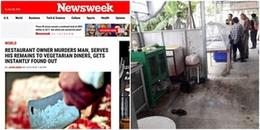 Cảnh sát Thái Lan lên tiếng về vụ việc chủ nhà hàng nấu thịt người cho khách ăn