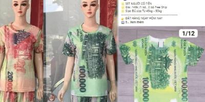 Người bán quần áo in hình tiền Việt có thể bị phạt tới 100 triệu đồng