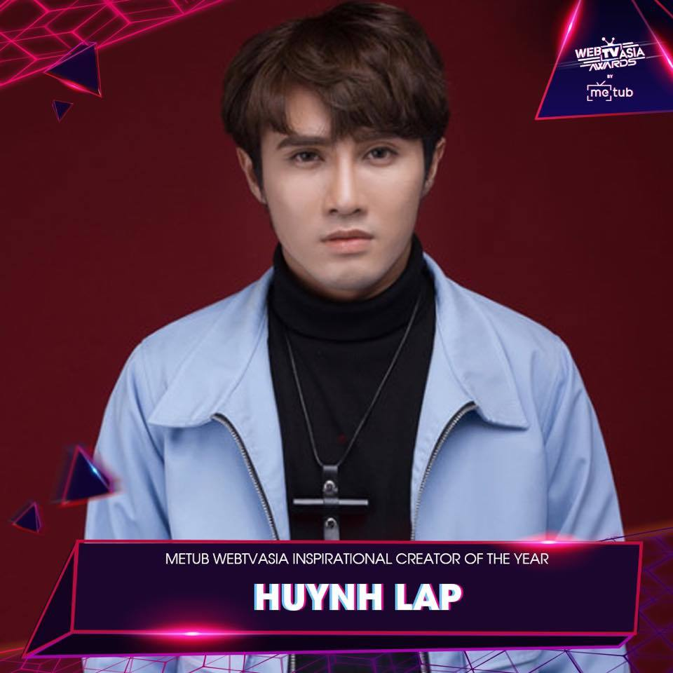 Inspirational Creator of The Year: Huỳnh Lập.